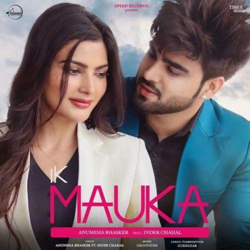 Ik Mauka Gurnazar, Inder Chahal mp3 song download, Ik Mauka Gurnazar, Inder Chahal full album mp3 song