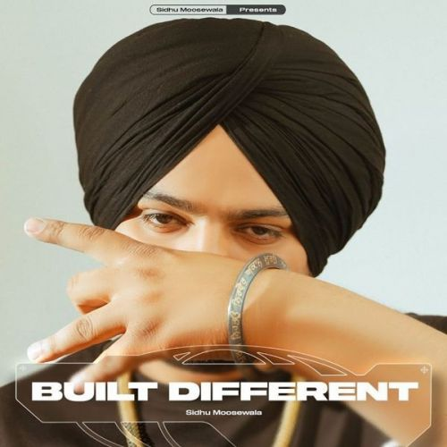 Built Different Sidhu Moose Wala mp3 song download, Built Different Sidhu Moose Wala full album mp3 song