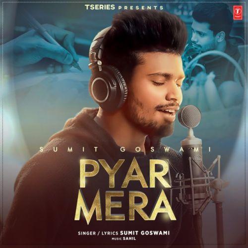 Pyar Mera Sumit Goswami mp3 song download, Pyar Mera Sumit Goswami full album mp3 song