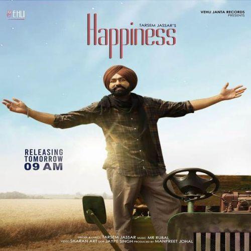 Happiness Tarsem Jassar mp3 song download, Happiness Tarsem Jassar full album mp3 song