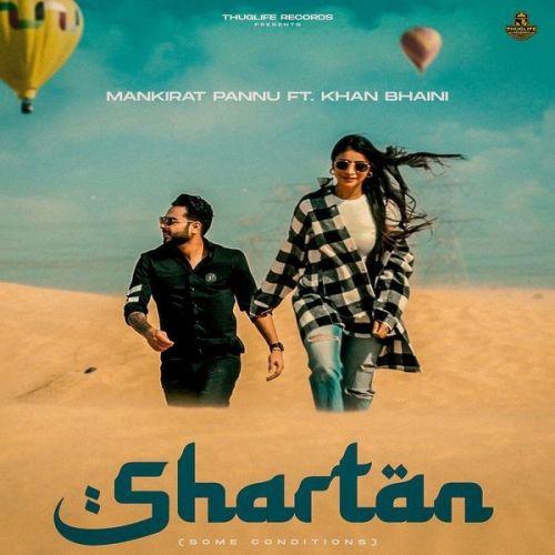Shartan Mankirat Pannu, Khan Bhaini mp3 song download, Shartan Mankirat Pannu, Khan Bhaini full album mp3 song