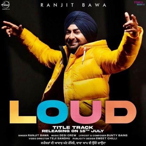 Loud Ranjit Bawa mp3 song download, Loud Ranjit Bawa full album mp3 song