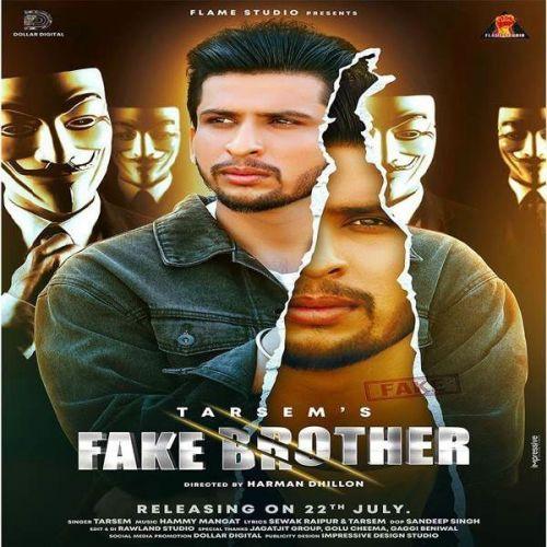 Fake Brother Tarsem mp3 song download, Fake Brother Tarsem full album mp3 song