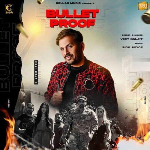 Bullet Proof Veet Baljit