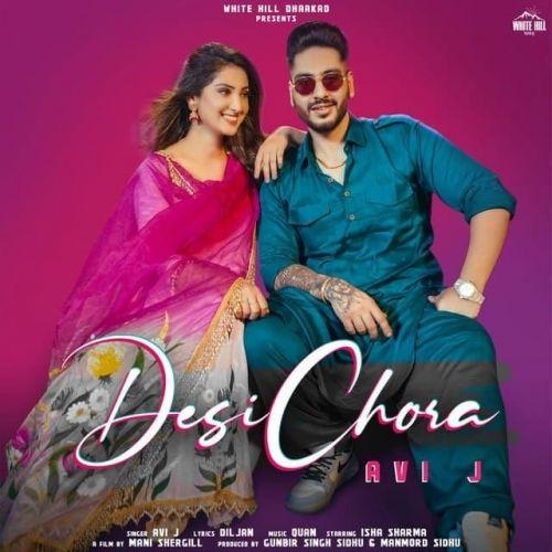 Desi Chora Avi J mp3 song download, Desi Chora Avi J full album mp3 song