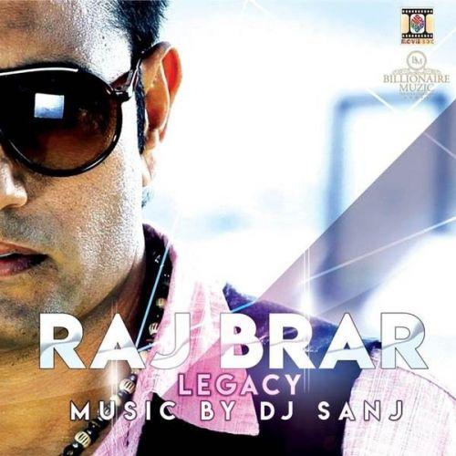 Legacy By Raj Brar, Dj Sanj and others... full mp3 album