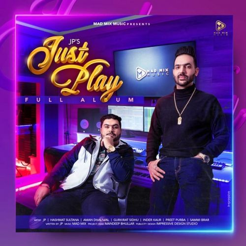 Just Play By Aman Dhaliwal, Inder Kaur and others... full mp3 album