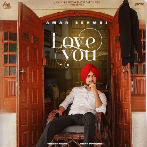 Love You Amar Sehmbi mp3 song download, Love You Amar Sehmbi full album mp3 song