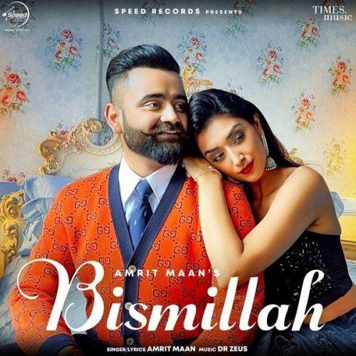 Bismillah Amrit Maan mp3 song download, Bismillah Amrit Maan full album mp3 song