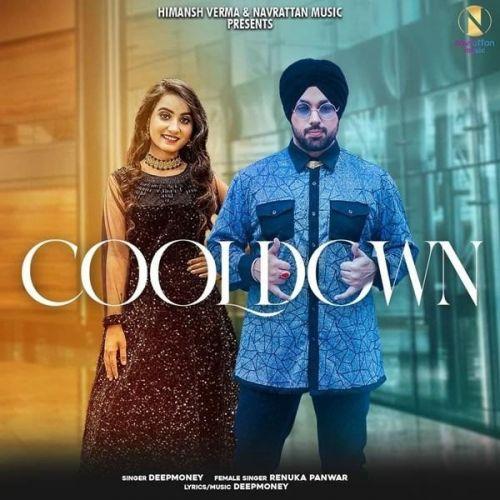 Cooldown Deep Money, Renuka Panwar mp3 song download, Cooldown Deep Money, Renuka Panwar full album mp3 song