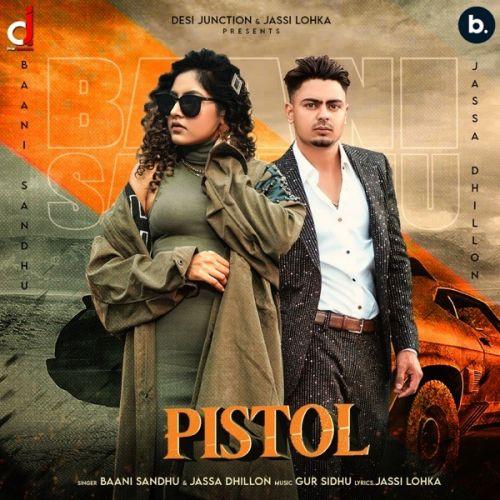 Pistol Baani Sandhu, Jassa Dhillon