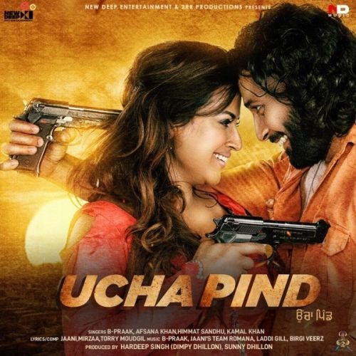 Ucha Pind By B Praak, Jaani and others... full mp3 album