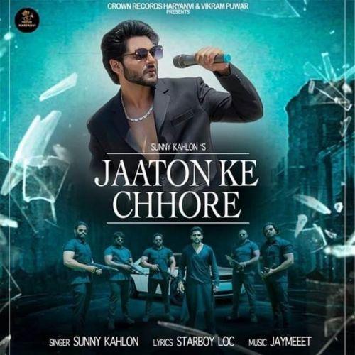 Jaaton Ke Chhore Sunny Kahlon mp3 song download, Jaaton Ke Chhore Sunny Kahlon full album mp3 song