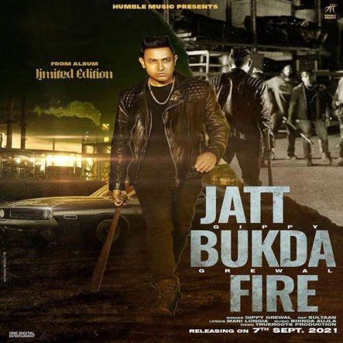 Jatt Bukda Fire Gippy Grewal Sultaan MP3