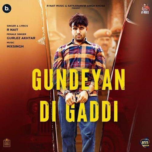 Gundeyan Di Gaddi Gurlez Akhtar, R Nait mp3 song download, Gundeyan Di Gaddi Gurlez Akhtar, R Nait full album mp3 song