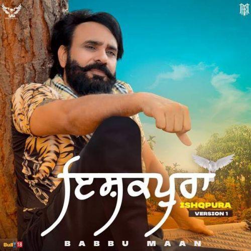 Ishqpura (Full Song) Babbu Maan mp3 song download, Ishqpura (Full Song) Babbu Maan full album mp3 song