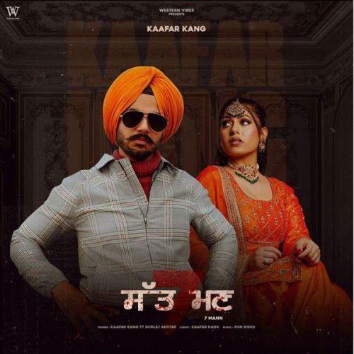 7 Mann Gurlej Akhtar, Kaafar Kang mp3 song download, 7 Mann Gurlej Akhtar, Kaafar Kang full album mp3 song