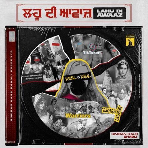 Lahu Di Awaaz Simiran Kaur Dhadli mp3 song download, Lahu Di Awaaz Simiran Kaur Dhadli full album mp3 song
