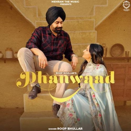 Dhanwaad Roop Bhullar mp3 song download, Dhanwaad Roop Bhullar full album mp3 song