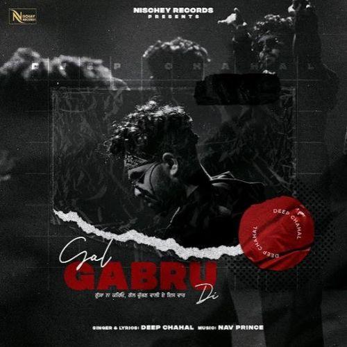 Gal Gabru Di Deep Chahal mp3 song download, Gal Gabru Di Deep Chahal full album mp3 song