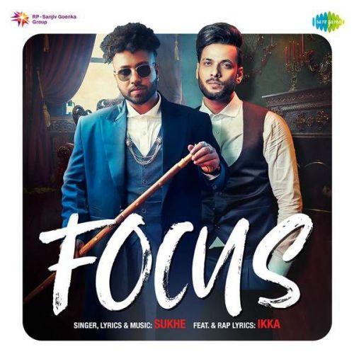 Focus Ikka, Sukh-E mp3 song download, Focus Ikka, Sukh-E full album mp3 song