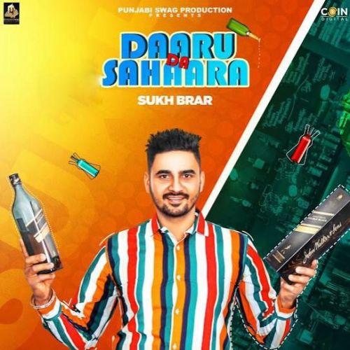 Daaru Da Sahaara Sukh Brar mp3 song download, Daaru Da Sahaara Sukh Brar full album mp3 song