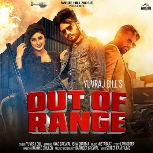 Out Of Range Yuvraj Gill mp3 song download, Out Of Range Yuvraj Gill full album mp3 song