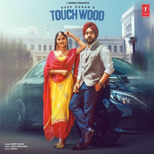 Touchwood Deep Karan mp3 song download, Touchwood Deep Karan full album mp3 song
