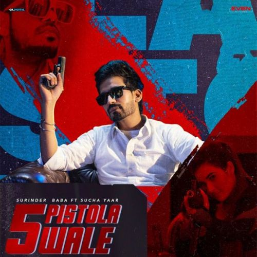 5 Pistola Wale Sucha Yaar, Surinder Baba mp3 song download, 5 Pistola Wale Sucha Yaar, Surinder Baba full album mp3 song