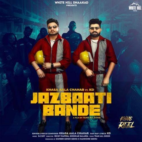 Jazbaati Bande Khasa Aala Chahar, Kd mp3 song download, Jazbaati Bande Khasa Aala Chahar, Kd full album mp3 song