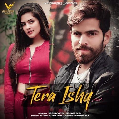 Tera Ishq Masoom Sharma mp3 song download, Tera Ishq Masoom Sharma full album mp3 song