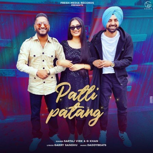Patli Patang G Khan, Sartaj Virk mp3 song download, Patli Patang G Khan, Sartaj Virk full album mp3 song