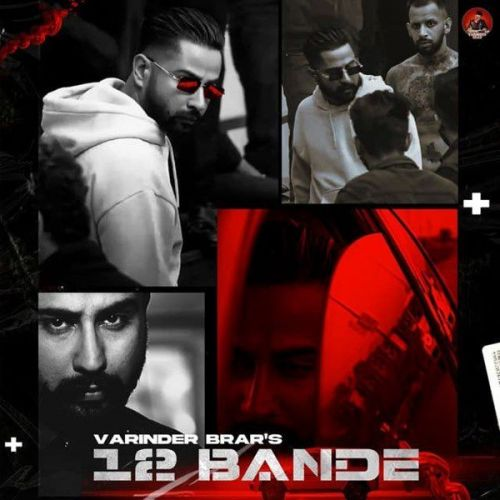 12 Bande Varinder Brar mp3 song download, 12 Bande Varinder Brar full album mp3 song